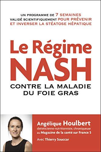 Le régime NASH contre la maladie du...