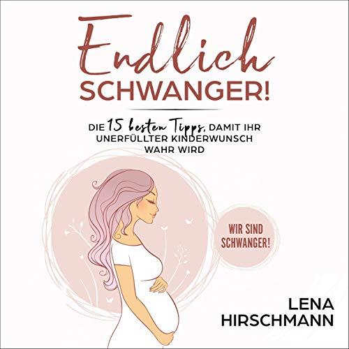Endlich schwanger! Titelbild