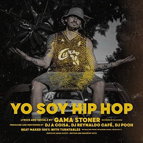 Gama Stoner, DJ A Coisa, DJ Reynaldo Café & DJ Pooh