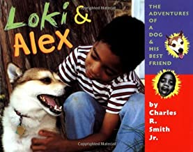 Loki & Alex: Adventures of a Dog and His Best Friend