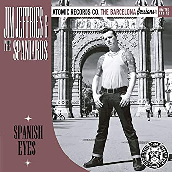 Spanish Eyes (The Barcelona Sessions)