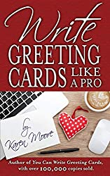 Kate harper blog write greeting cards like a pro moore knows the ins and outs of the greeting card business in this hands on guide she offers practical instruction m4hsunfo