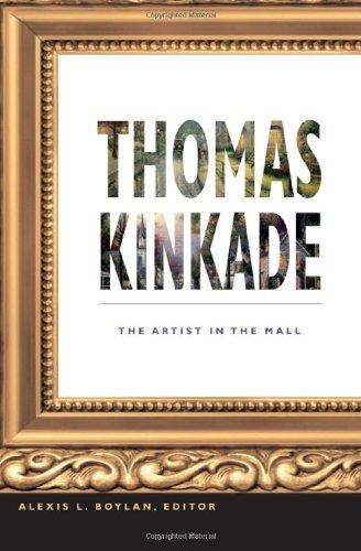 Thomas Kinkade: The Artist in the Mall (English Edition)