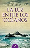 LUZ ENTRE LOS OCEANOS (Salamandra Bolsillo)
