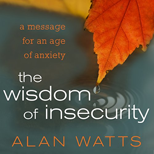 The Wisdom of Insecurity audiobook cover art