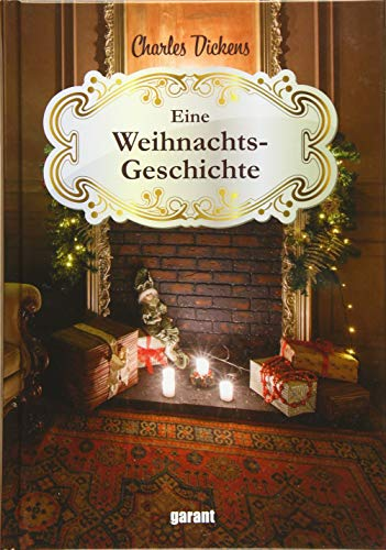 Charles Dickens Eine Weihnachtsgeschichte: Eine Weihnachtsgeschichte