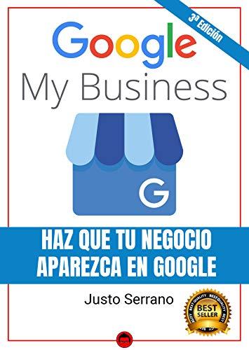 Google My Business Haz Que Tu Negocio Aparezca en Google