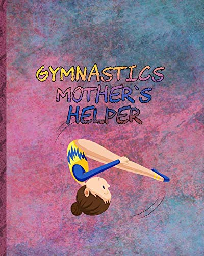 Gymnastics Mother's Helper: Day to Day Planning for Busy Gym Families