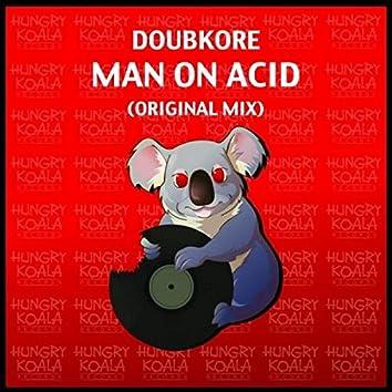 Man On Acid