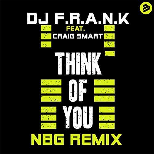 DJ F.R.A.N.K feat. Craig Smart