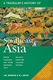 A Traveller's History of Southeast Asia (Interlink Traveller's Histories)
