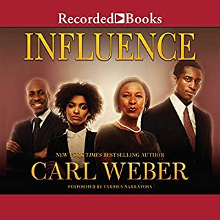 Influence                   Written by:                                                                                                                                 Carl Weber                               Narrated by:                                                                                                                                 Dylan Ford,                                                                                        Bishop Banks,                                                                                        B. Lipton Bennett,                   and others                 Length: 10 hrs and 31 mins     2 ratings     Overall 4.0