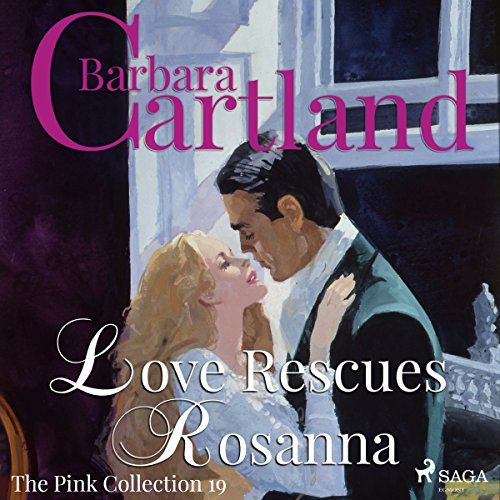 Love Rescues Rosanna audiobook cover art