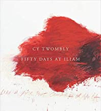 Best cy twombly fifty days at iliam Reviews