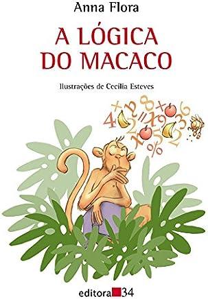 A Lógica do Macaco (Em Portuguese do Brasil)