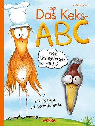 Das Keks-ABC - Meine Lieblingsrezepte von A bis Z