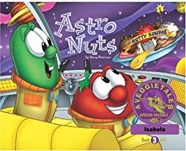 Astro Nuts - VeggieTales Mission Possible Adventure Series #3: Personalized for Isabela