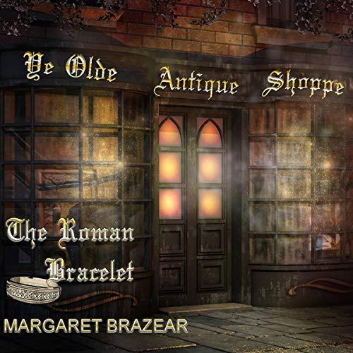 The Roman Bracelet Audiobook By Margaret Brazear cover art