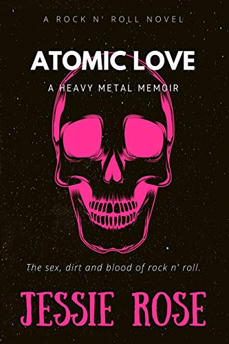 Atomic Love: A Heavy Metal Memoir