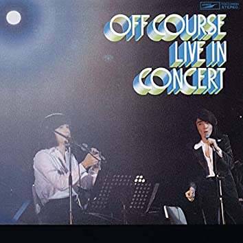 Aki Yuku Machi De - Off Couse Live In Concert (Live At Nakano Sunplaza / 1974)