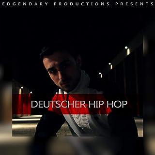 Deutscher Hip Hop [Explicit]