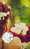 Forgotten Faith (English Edition)