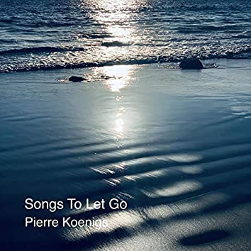 Songs to Let Go