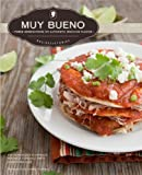 Muy Bueno: Three Generations of Authentic Mexican Flavor (English Edition)