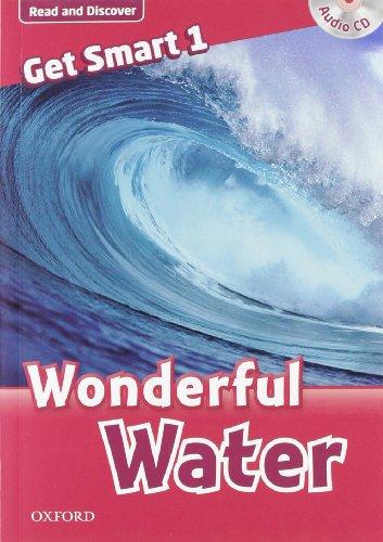 Get smart readers. Wonderful water. Livello 1. [Lingua inglese]