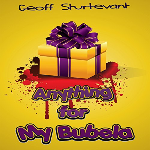 Anything for My Bubela  By  cover art