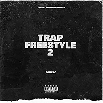 Trap Freestyle 2