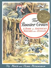 The Rooster Crows : A Book of American Rhymes and Jingles