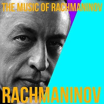 The Music of Rachmaninov