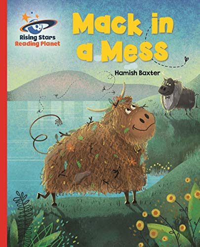 Reading Planet - Mack in a Mess - Red A: Galaxy (Rising Stars Reading Planet) (English Edition)