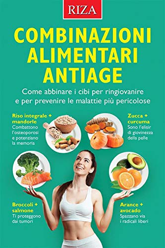 Combinazioni alimentari antiage