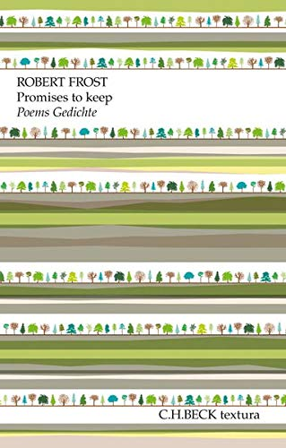 Promises to keep: Poems. Gedichte (textura)