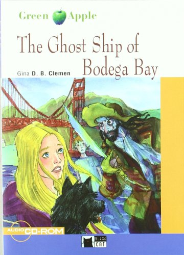 The Ghost Ship Of Bodega Bay+cd+cdrom (Black Cat. Green Apple)