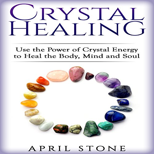 Crystal Healing audiobook cover art