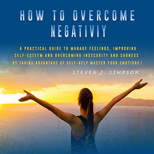 How to Overcome Negativity audiobook cover art