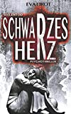 Seelentod: Schwarzes Herz (Jim Devcon Serie, Band 13) von Eva Lirot