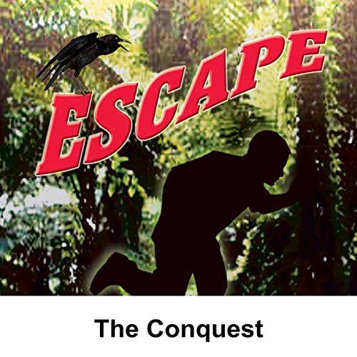 Escape: The Conquest                   By:                                                                                                                                 Leonard Lee,                                                                                        David Ellis (adaptation)                               Narrated by:                                                                                                                                 William Conrad                      Length: 29 mins     Not rated yet     Overall 0.0