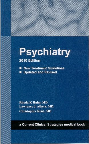 Psychiatry 2010 Edition (Current Clinical Strategies)