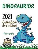 Dinosaurios 2021 Calendario de Colorear (Edición españa)