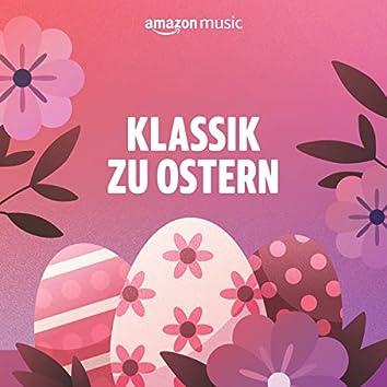 Klassik zu Ostern