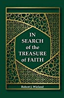 In Search of the Treasure of Faith