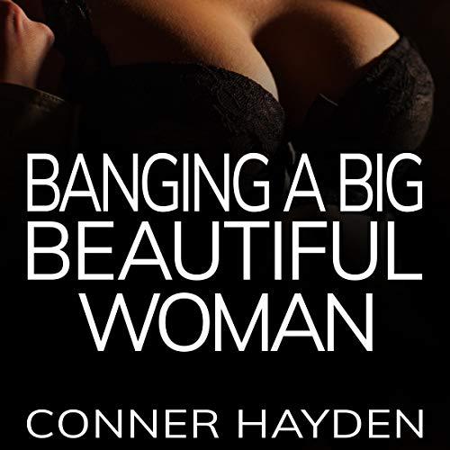 Banging a Big Beautiful Woman audiobook cover art