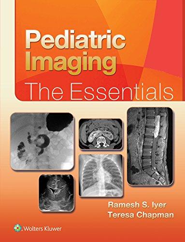 Pediatric Imaging:The Essentials: The Essentials (Essentials Series) (English Edition)
