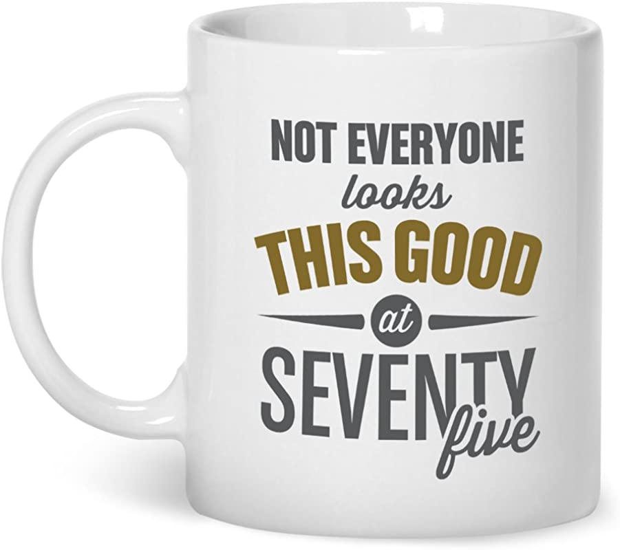 75th Birthday 1944 Birthday 75th Birthday Gifts For Men 75th Birthday Gifts For Women Coffee Mug