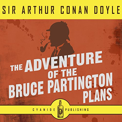The Adventure of the Bruce Partington Plans (Annotated) audiobook cover art