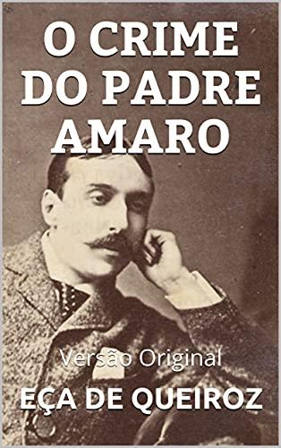 O CRIME DO PADRE AMARO: Versão Original